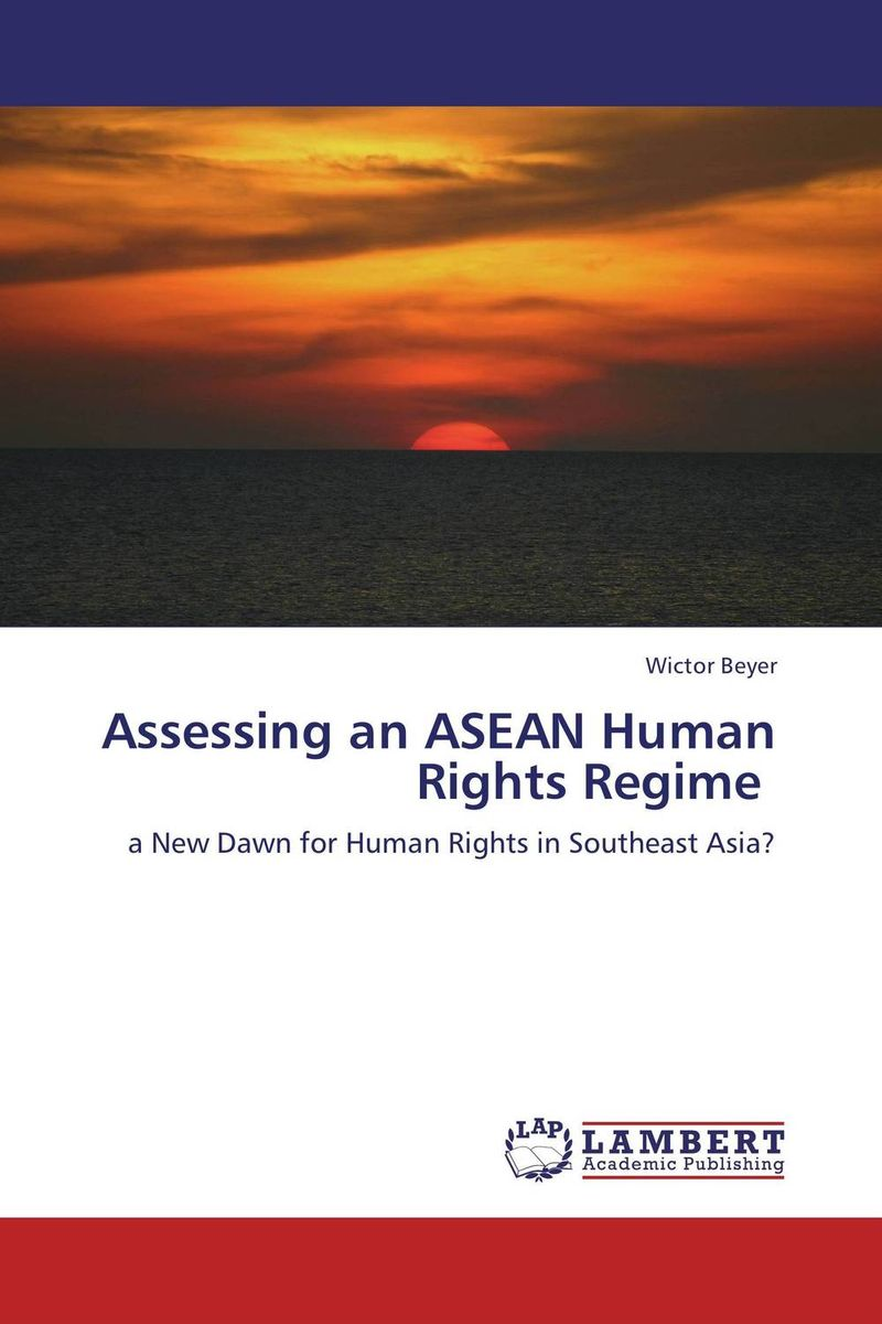 Assessing an ASEAN Human Rights Regime documents of the african commission on human and peoples rights volume ii 1999 2007