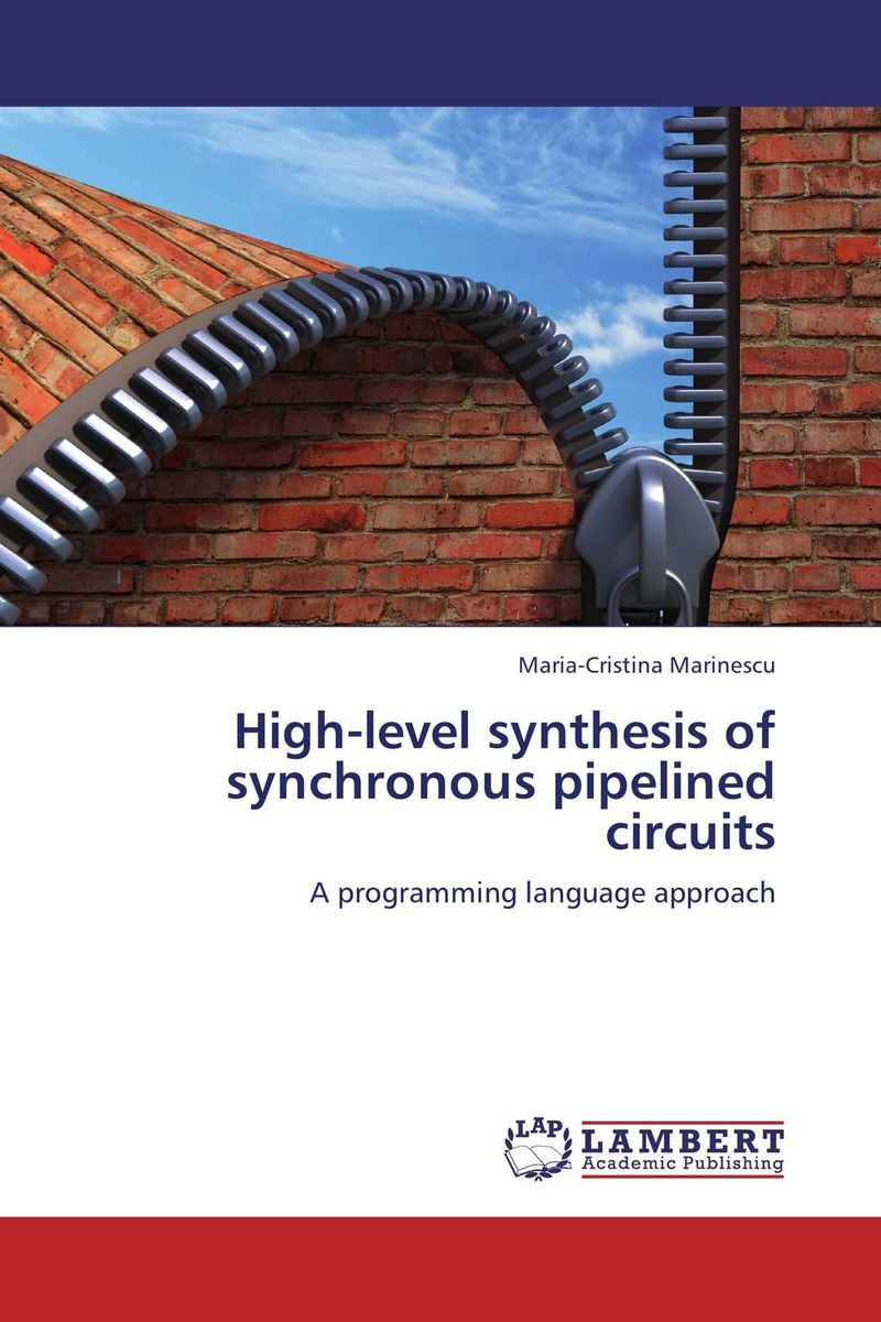 High-level synthesis of synchronous pipelined circuits compiler construction