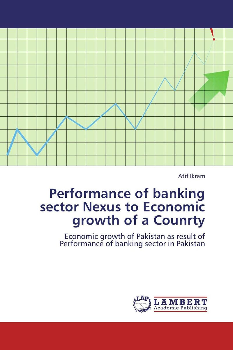 Performance of banking sector Nexus to Economic growth of a Counrty impact of mergers on employees in banking sector of pakistan