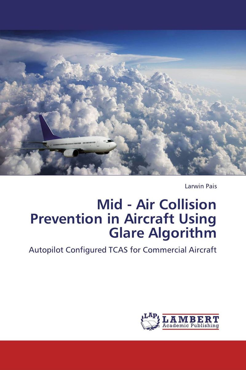 Mid - Air Collision Prevention in Aircraft Using Glare Algorithm simulation of atm using elliptic curve cryptography in matlab
