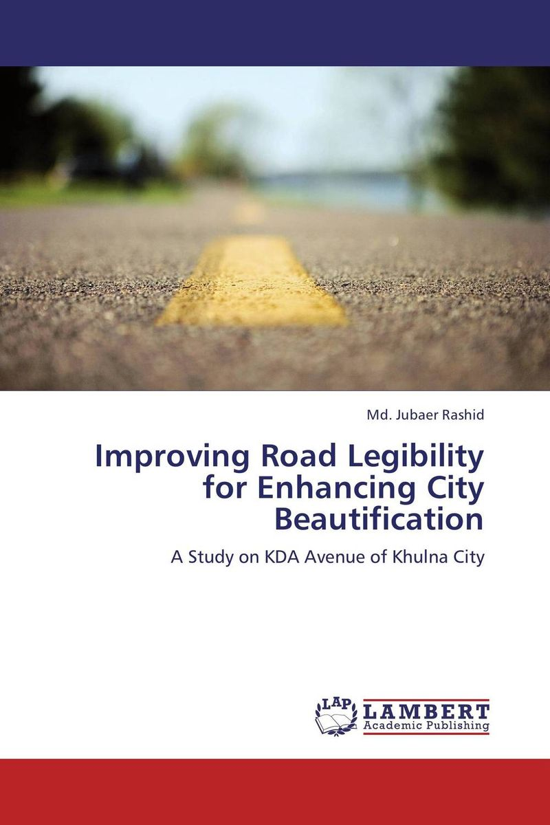 Improving Road Legibility for Enhancing City Beautification the road to lichfield