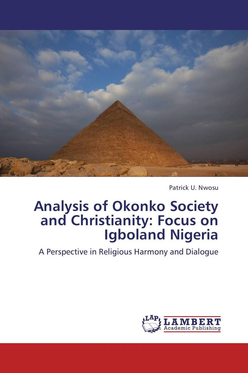 Analysis of Okonko Society and Christianity: Focus on Igboland Nigeria christianity and hellenism in the fifth–century greek east – theodoret s apologetics against the greeks in context