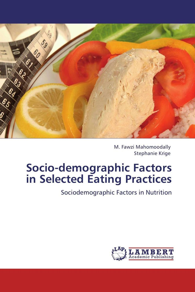 Socio-demographic Factors in Selected Eating Practices joseph omagwa socio economic and demographic factors impacts on fertility in nairobi