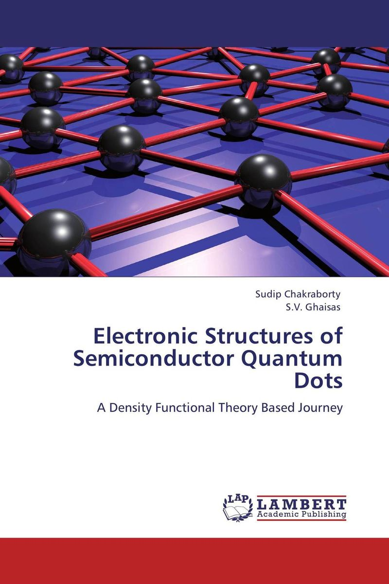 Electronic Structures of Semiconductor Quantum Dots quantum structures