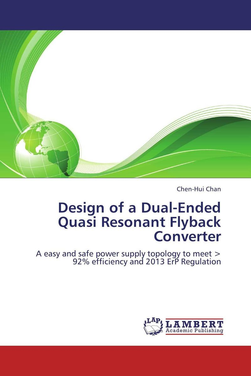 Design of a Dual-Ended Quasi Resonant Flyback Converter higher than the eagle soars a path to everest