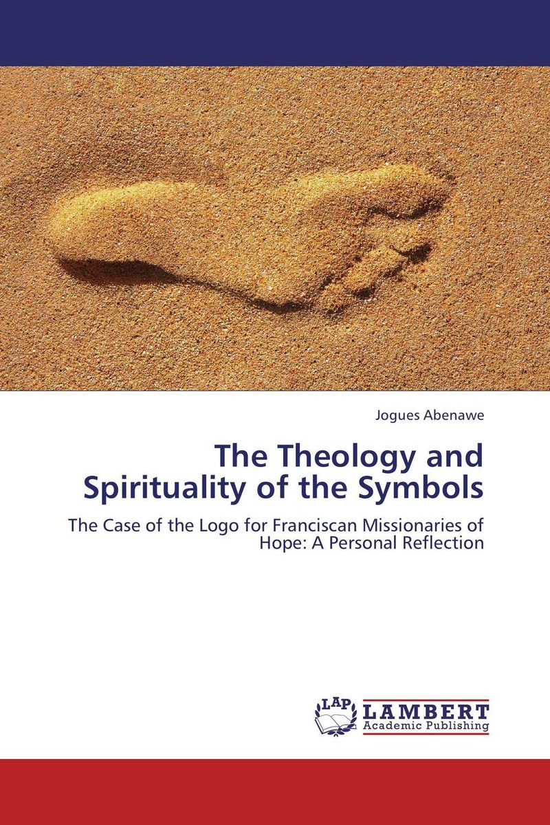 The Theology and Spirituality of the Symbols sola scriptura benedict xvi s theology of the word of god