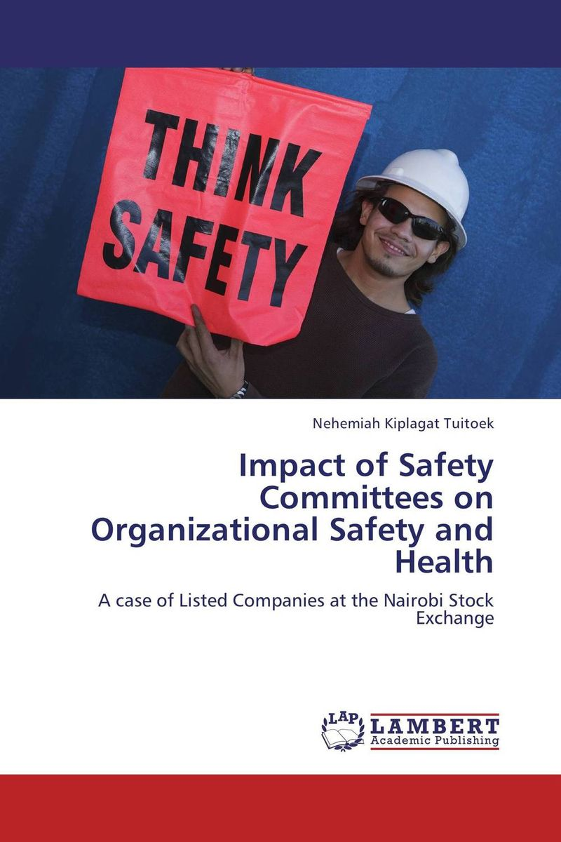 Impact of Safety Committees on Organizational Safety and Health technology based employee training and organizational performance