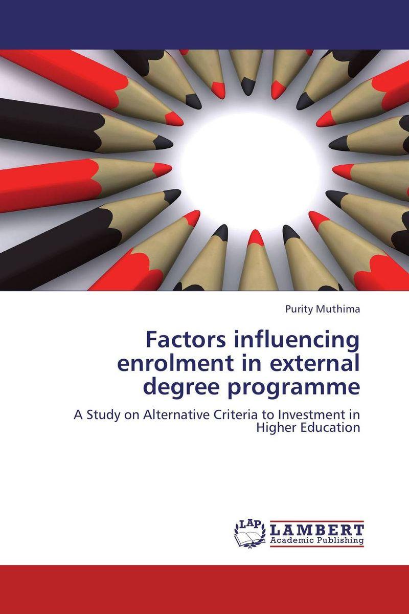 все цены на  Factors influencing enrolment in external degree programme  онлайн