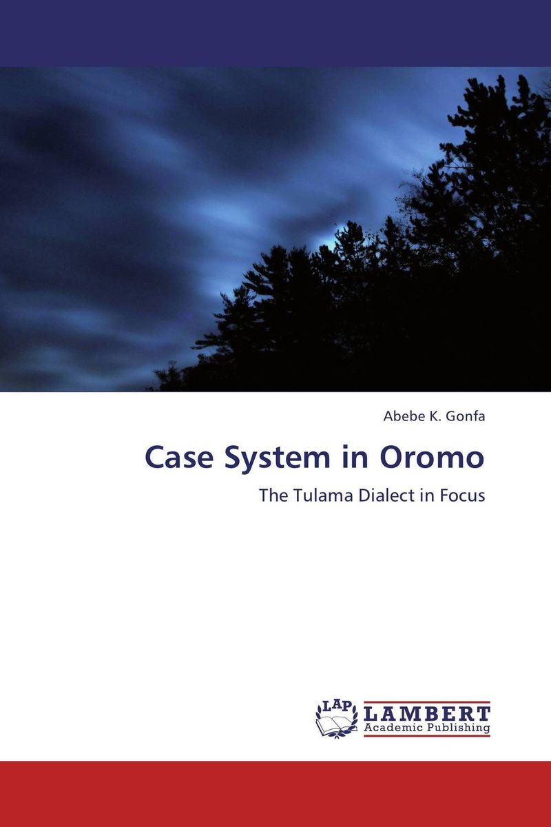 Фото Case System in Oromo ethnic interaction the case of oromo and amhara in western ethiopia