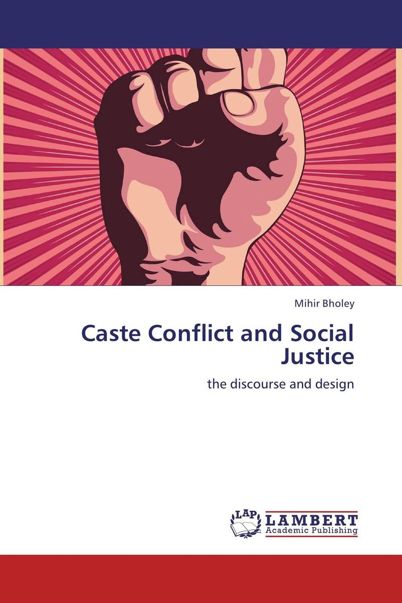 Caste Conflict and Social Justice the lighye caste system