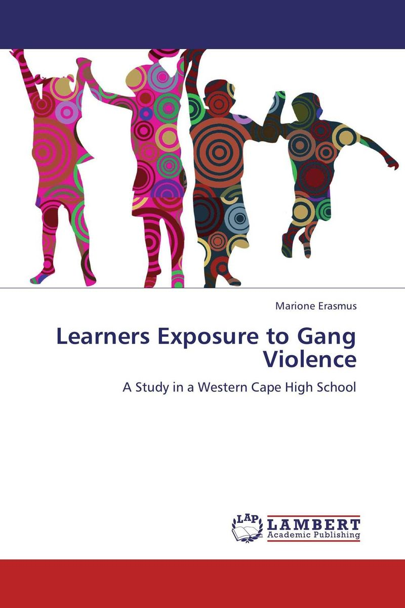 Learners Exposure to Gang Violence helina befekadu the nature and effect of emotional violence