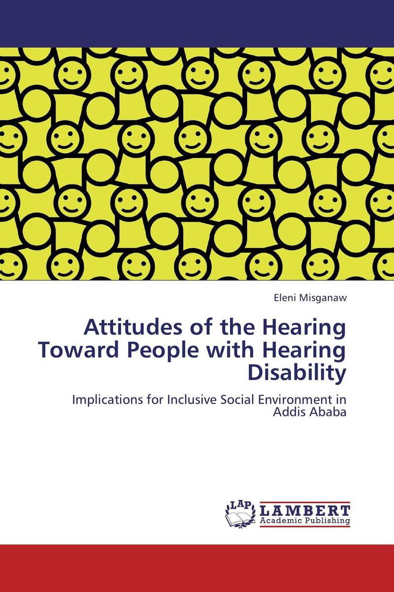 Attitudes of the Hearing Toward People with Hearing Disability raising a deaf child in a hearing family in ukraine