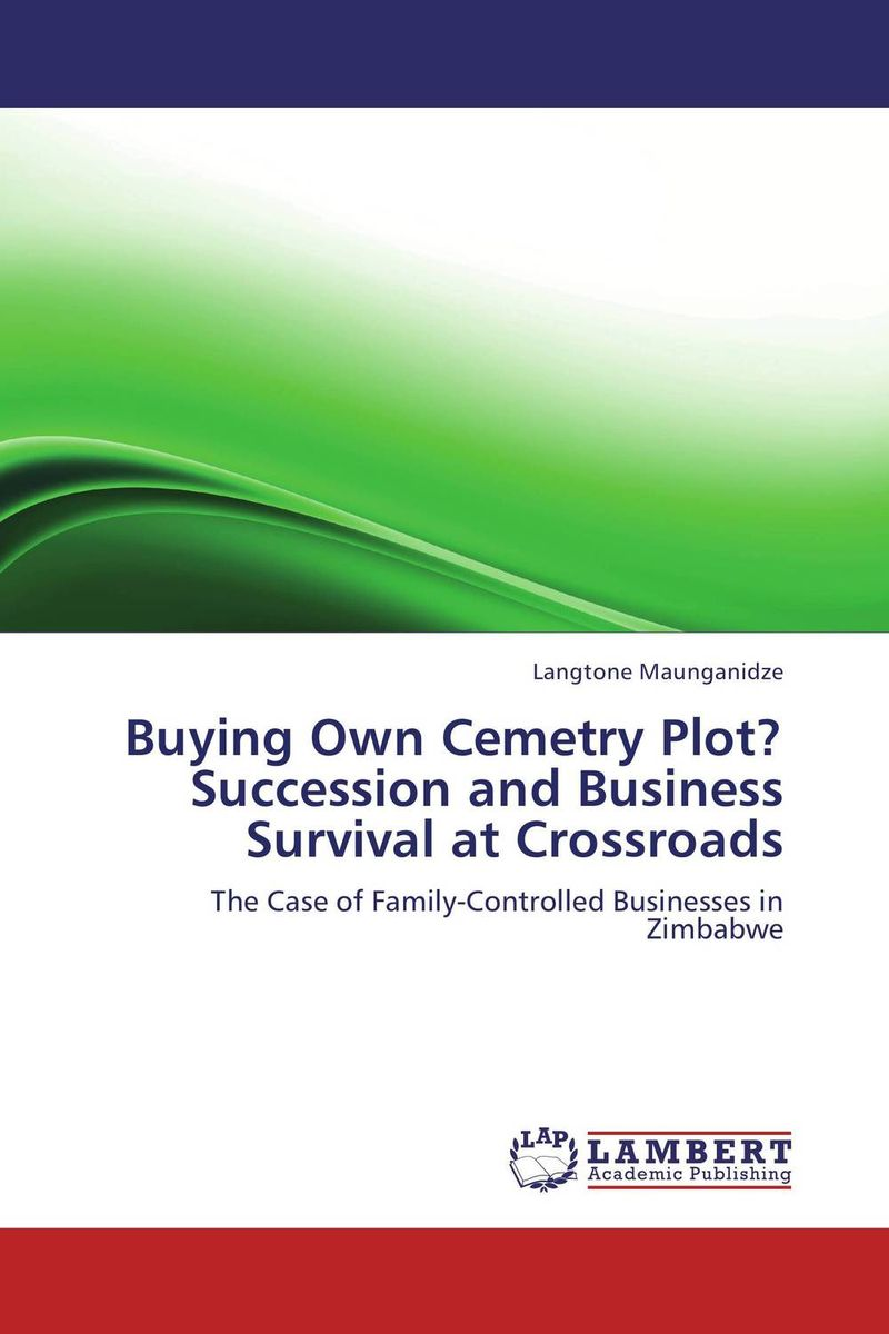 Buying Own Cemetry Plot?Succession and Business Survival at Crossroads business succession planning for dummies
