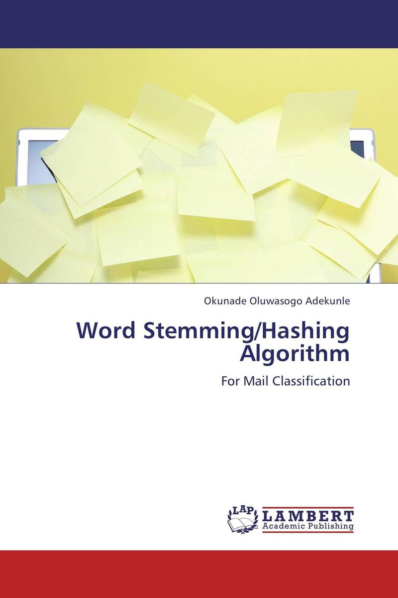 Word Stemming/Hashing Algorithm design a spam detector by analyzing user and e mail behavior