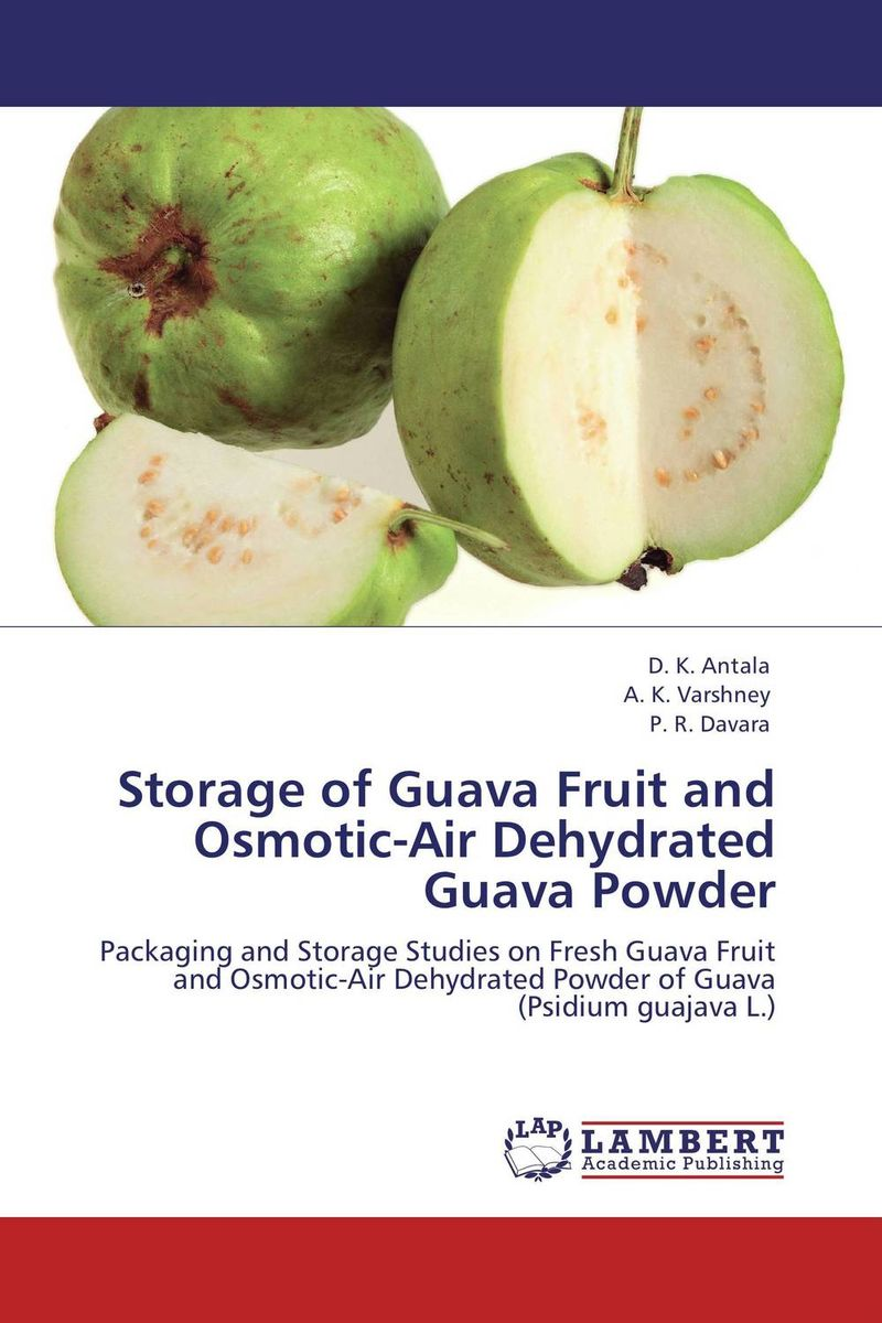 Storage of Guava Fruit and Osmotic-Air Dehydrated Guava Powder dehydrated beet root powder 80 200mesh beet root powder for healthcare and diet 200g