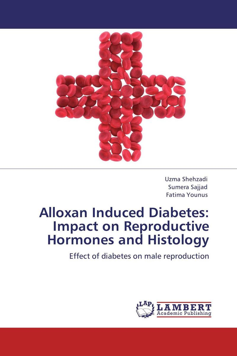 Alloxan Induced Diabetes: Impact on Reproductive Hormones and Histology male female reproductive system model anatomy of the male female reproductive system human reproductive system gasen rzmn028