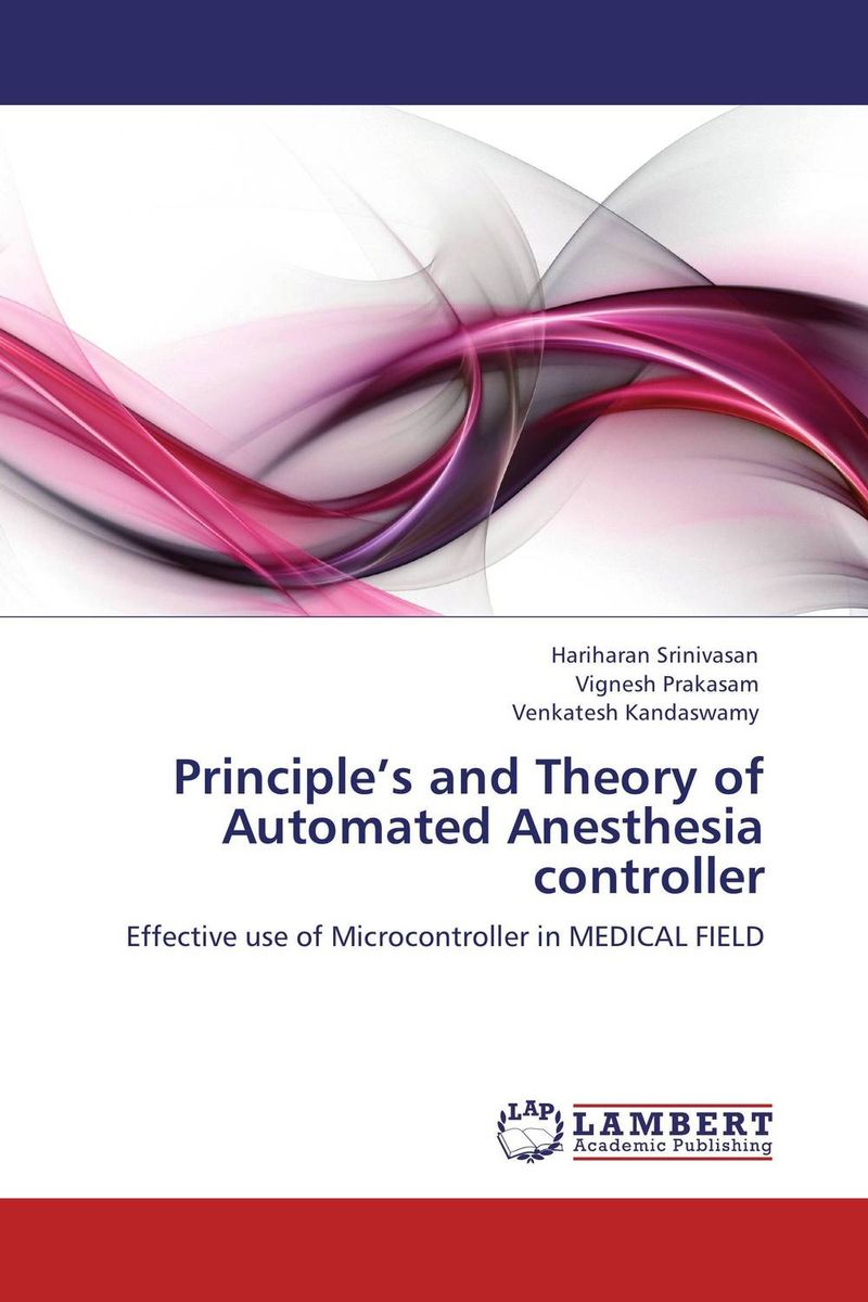Principle's and Theory of Automated Anesthesia controller anesthesia and analgesia in laboratory animals