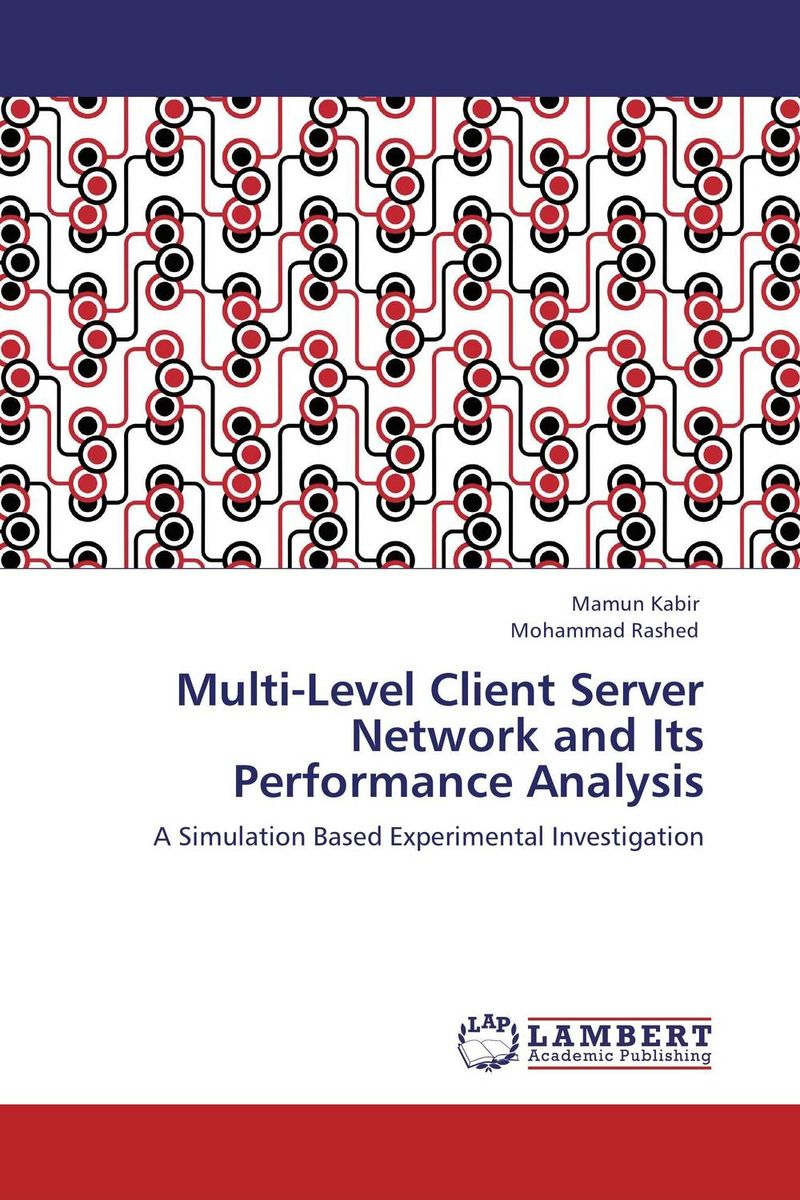 Multi-Level Client Server Network and Its Performance Analysis office live communications server