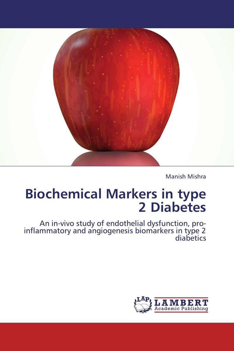 Biochemical Markers in type 2 Diabetes