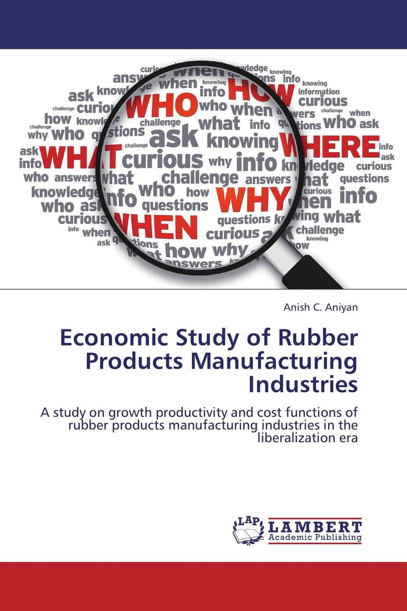 Economic Study of Rubber Products Manufacturing Industries amare matebu daniel kitaw and carlo rafele productivity improvement in ethiopian manufacturing firms