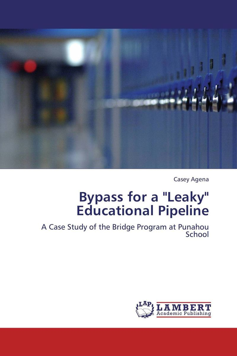 Bypass for a Leaky Educational Pipeline school culture as a predictor of students academic performance