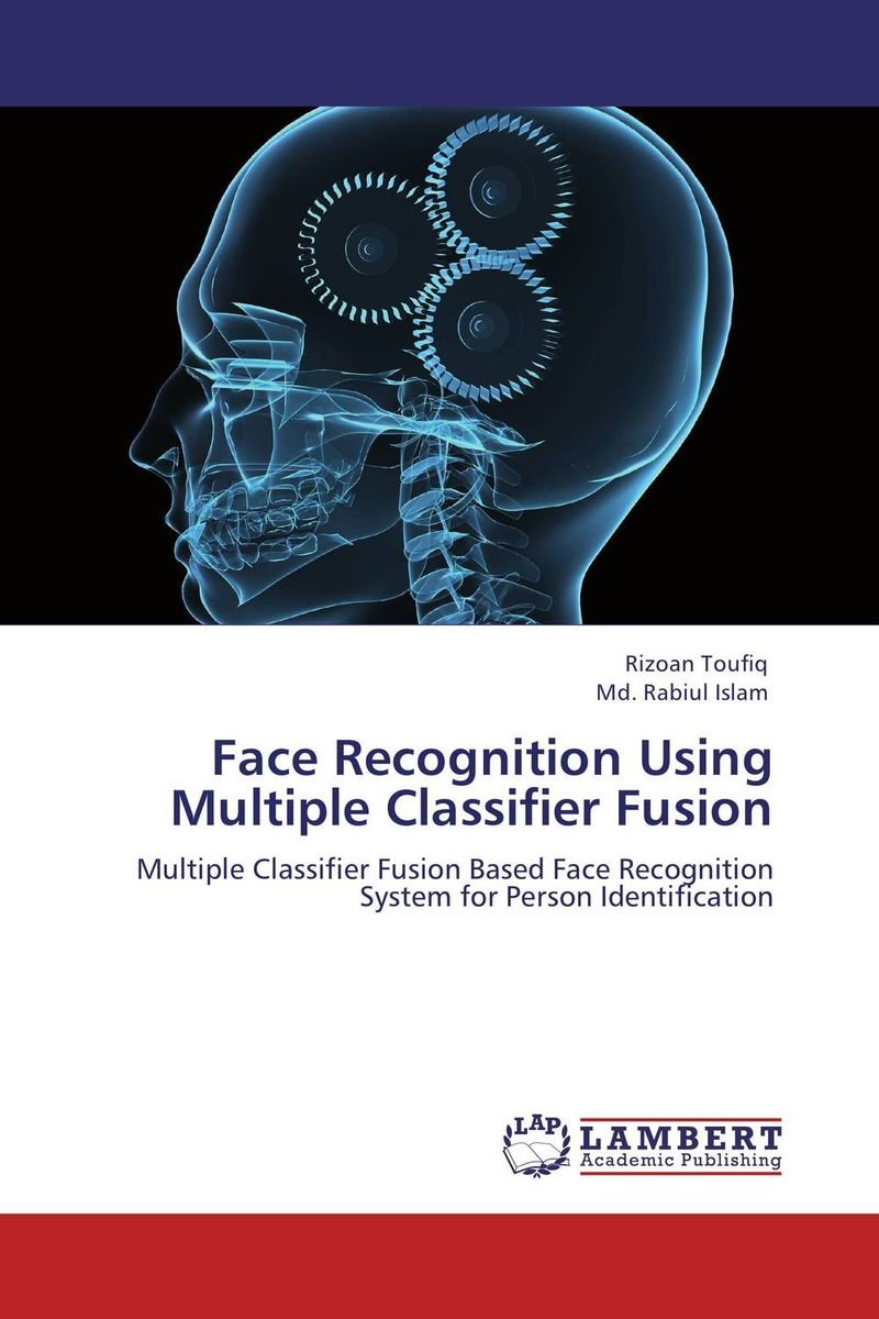 все цены на Face Recognition Using Multiple Classifier Fusion онлайн