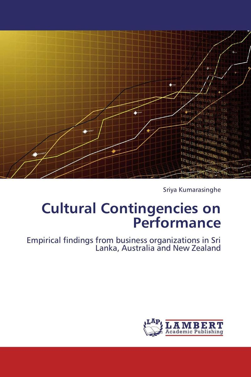 Cultural Contingencies on Performance mastering leadership an integrated framework for breakthrough performance and extraordinary business results