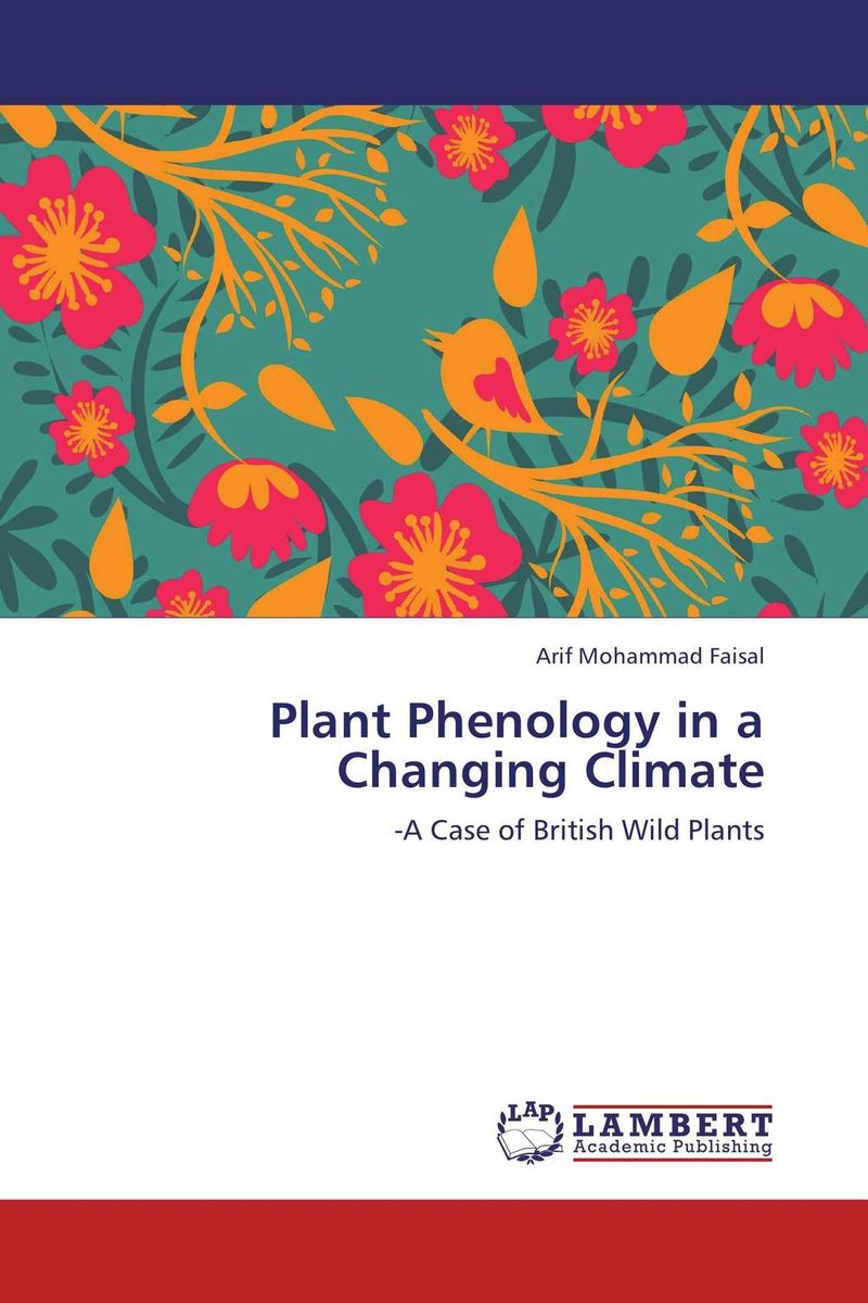 Plant Phenology in a Changing Climate the historian