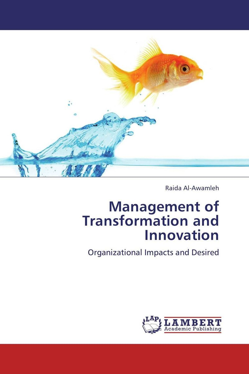 Management of Transformation and Innovation management of transformation and innovation