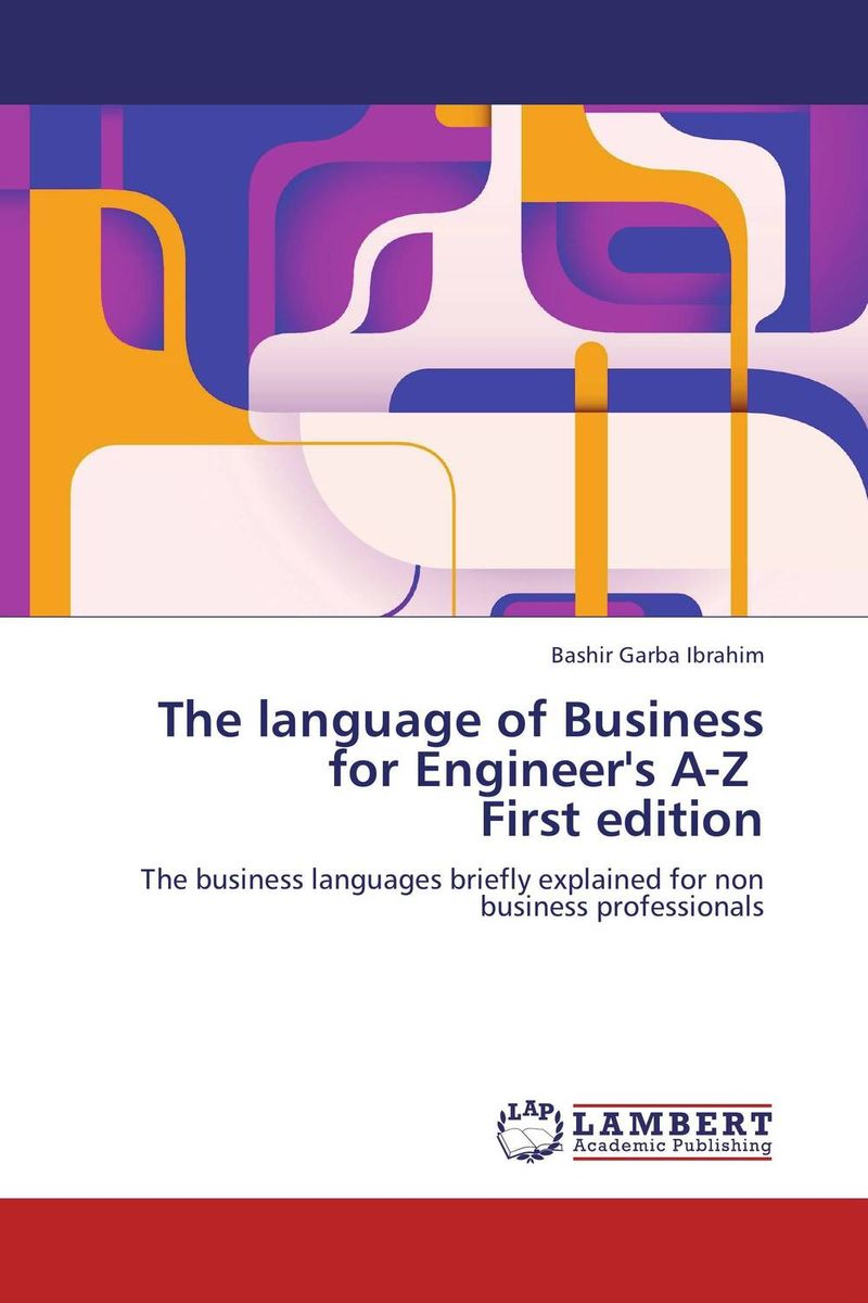 The language of Business for Engineer's A-Z First edition introduction to the languages of the world