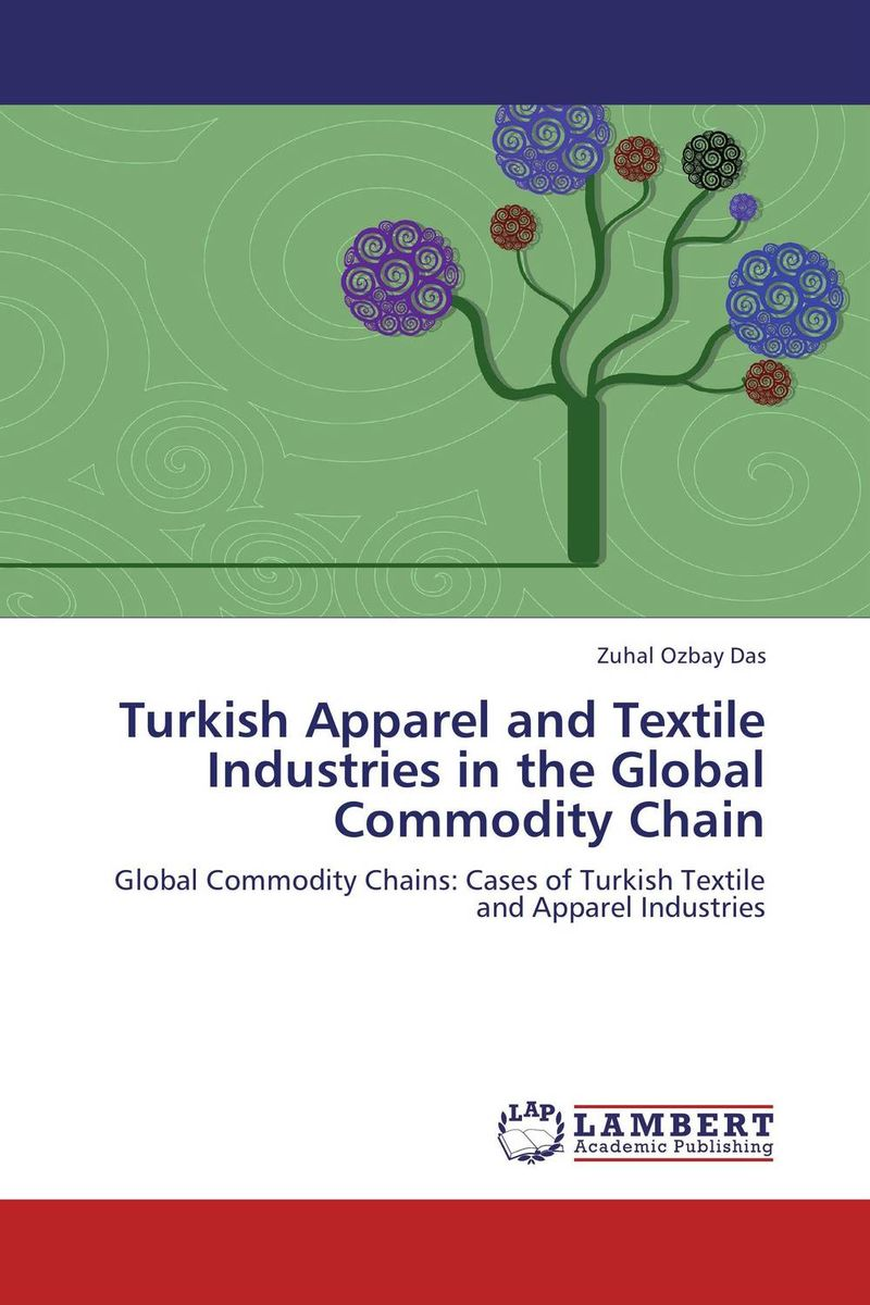 Turkish Apparel and Textile Industries in the Global Commodity Chain eurimages and turkish cinema