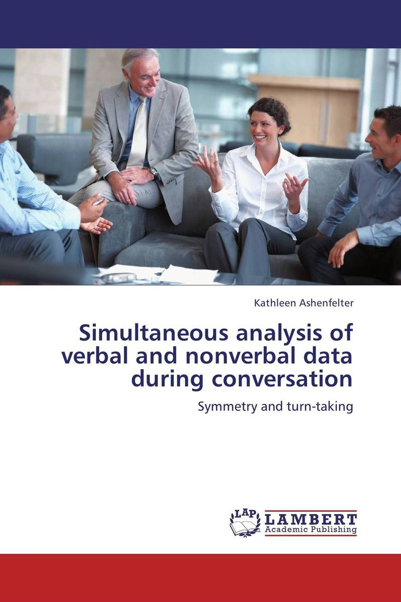 Simultaneous analysis of verbal and nonverbal data during conversation modern instrumentations of pharmaceuticals analysis