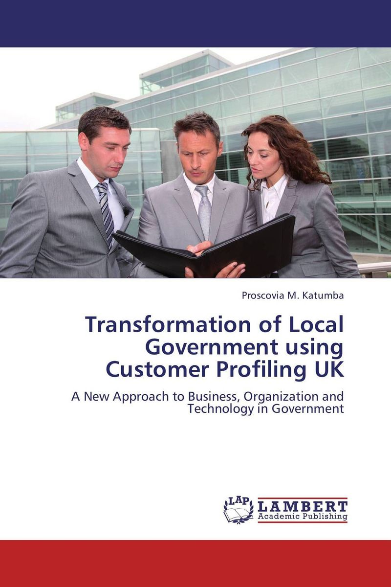 Transformation of Local Government using Customer Profiling UK driven to distraction
