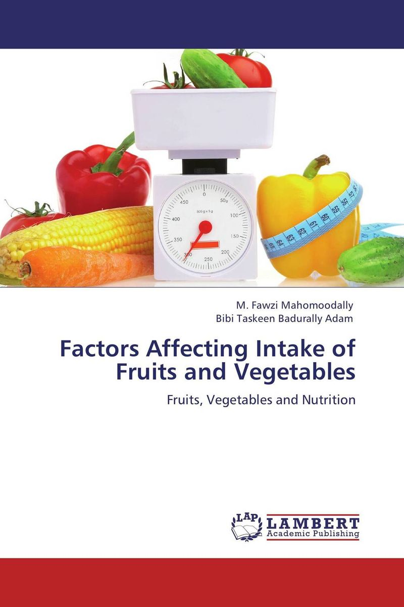 Factors Affecting Intake of Fruits and Vegetables