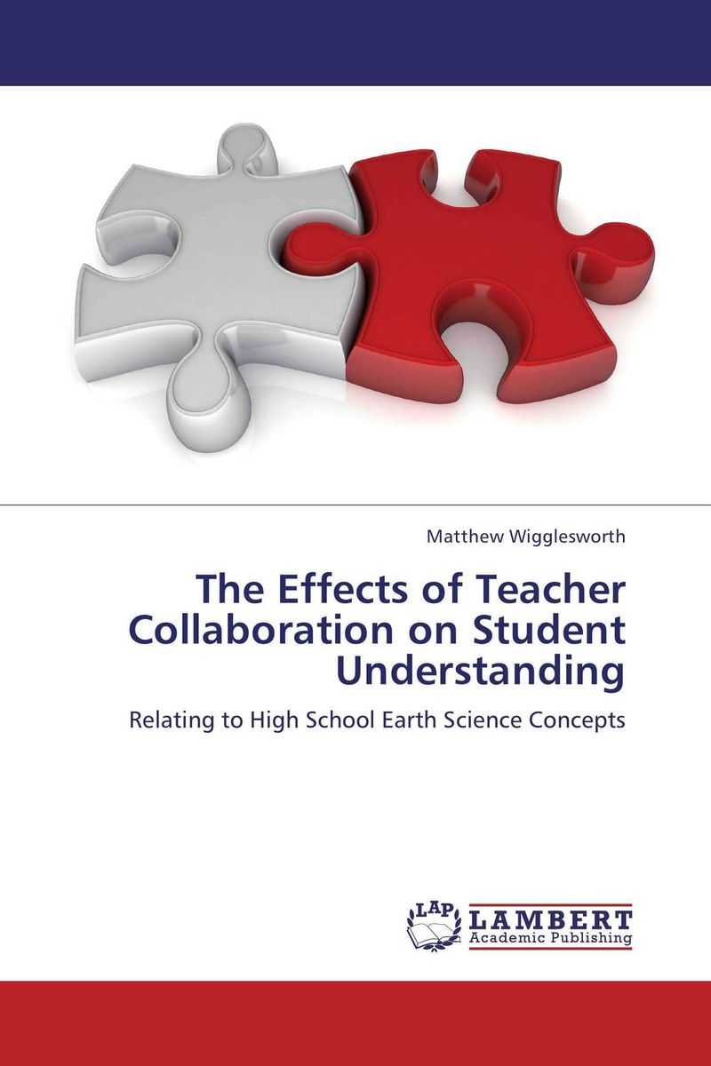The Effects of Teacher Collaboration on Student Understanding antonaros s the teacher s basic tools the teacher as manager