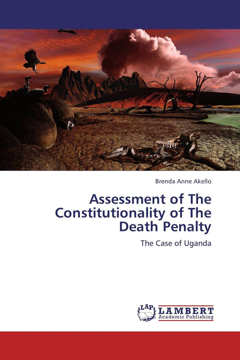 Assessment of The Constitutionality of The Death Penalty everything will be all right