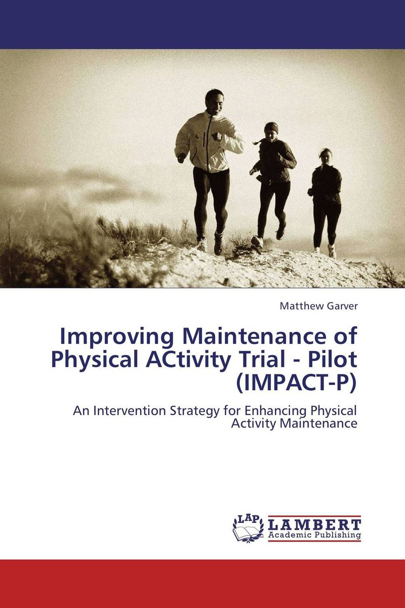 Improving Maintenance of Physical ACtivity Trial - Pilot (IMPACT-P) adjustable knee joint meniscus knee rehabilitation equipment maintenance men and women with a fixed fractures knee ligament reco