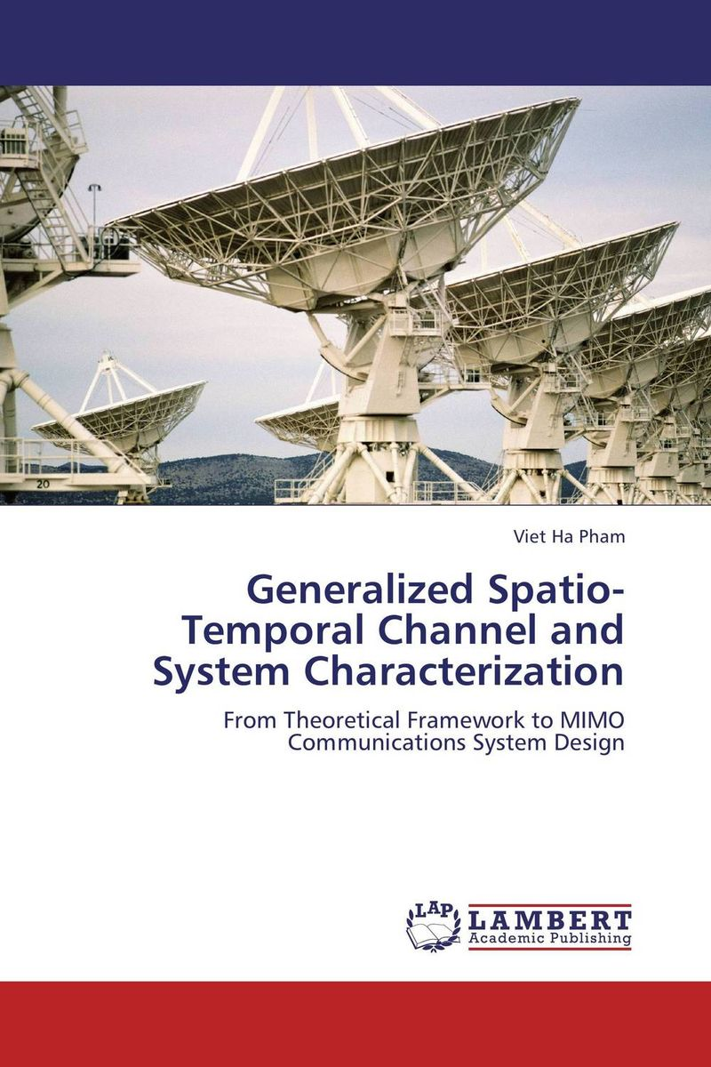 Generalized Spatio-Temporal Channel and System Characterization joe celko s thinking in sets auxiliary temporal and virtual tablesin sql