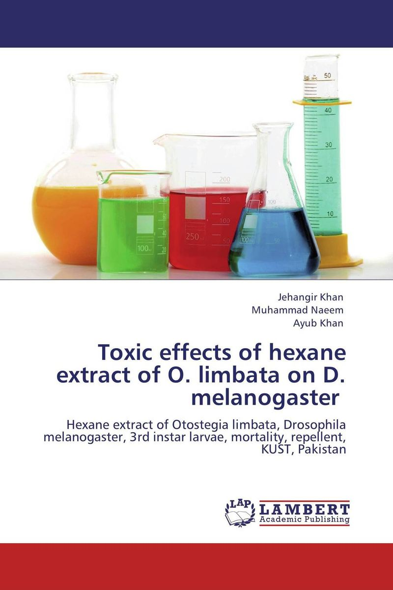 Toxic effects of hexane extract of O. limbata on D. melanogaster chemical studies on toxic effects of cadmium