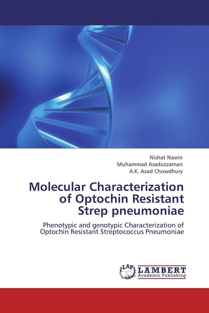 Molecular Characterization of Optochin Resistant  Strep pneumoniae muhiuddin faruquee ujjal kumar nath and md abdul malek molecular characterization of soybeans