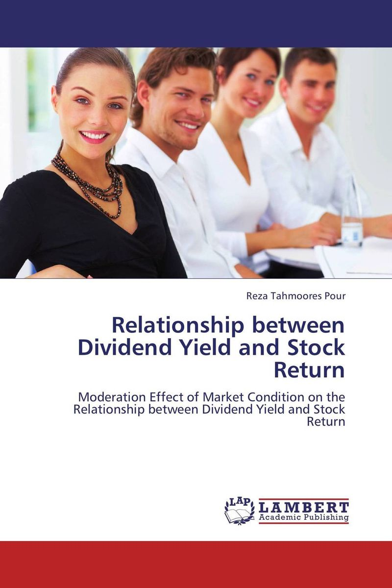 Relationship between Dividend Yield and Stock Return rabia qamar and imad ud din akbar study of factors affecting dividend yield and dividend payout ratio