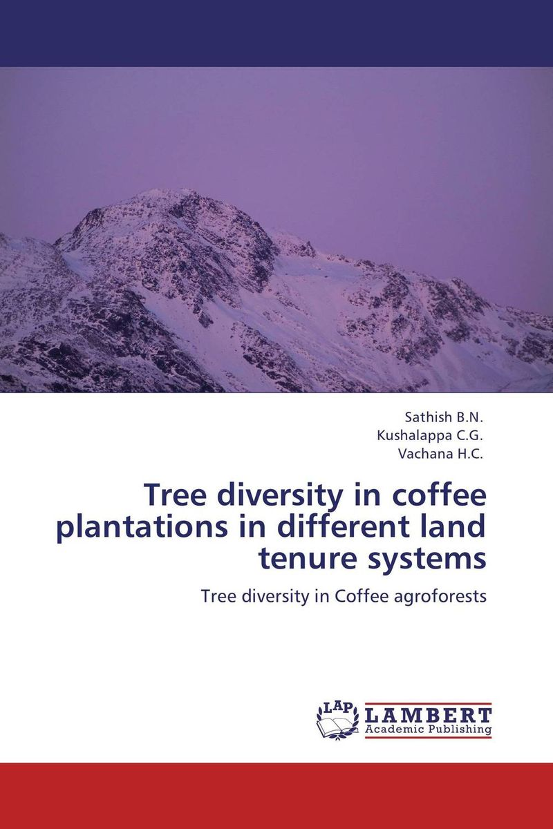 Tree diversity in coffee plantations in different land tenure systems gnanasekar s and chandrasekhar c n carbon sequestration in multipurpose tree species at seedling stage