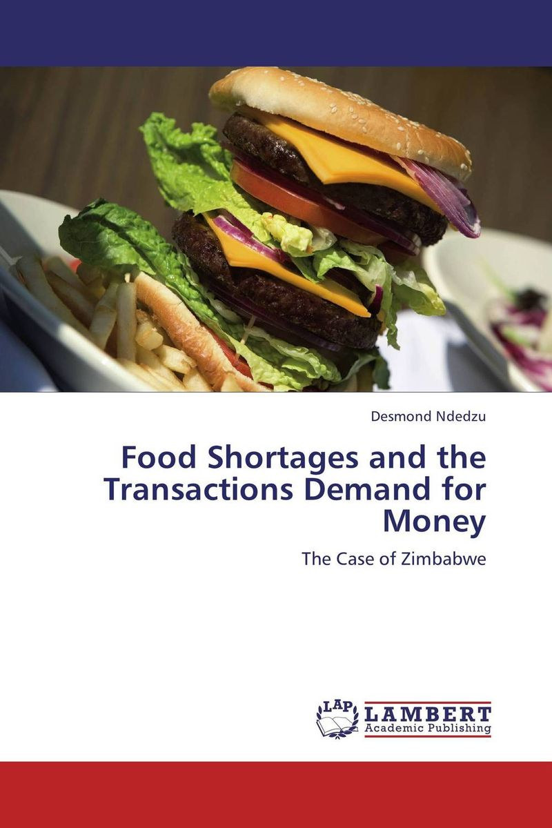 Food Shortages and the Transactions Demand for Money imimole benedict exchange rate regimes and the demand for imports in nigeria 1970 2008