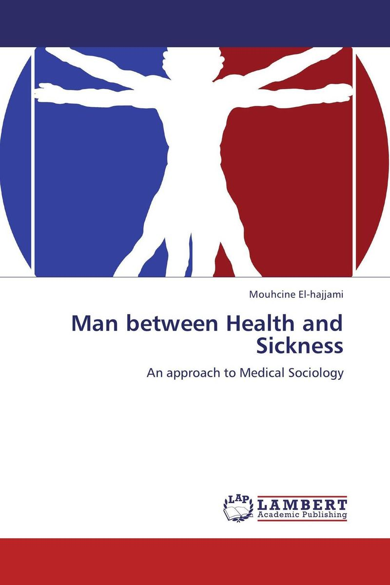 Man between Health and Sickness the man within