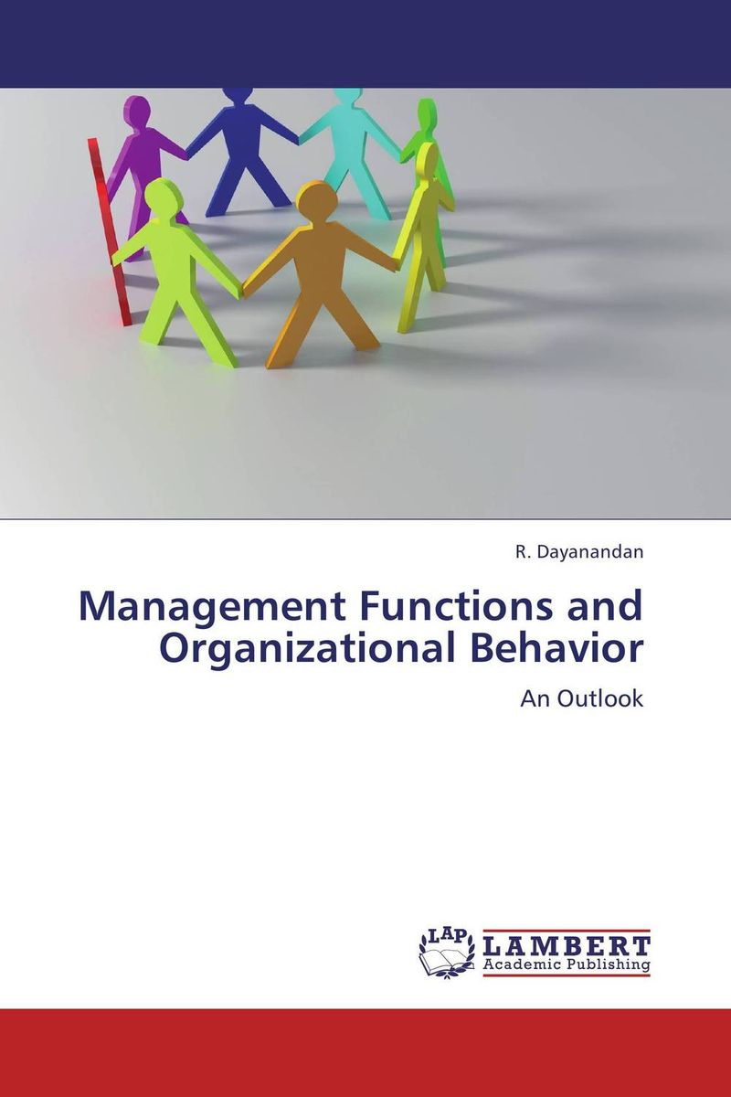 Management Functions and Organizational Behavior frederiksen handbook of organizational behavior management