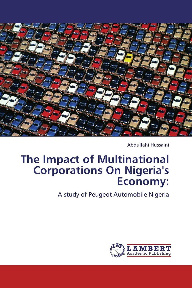 The Impact of Multinational Corporations On Nigeria's Economy: tinashe nyatoro the impact of aid dependence on social development