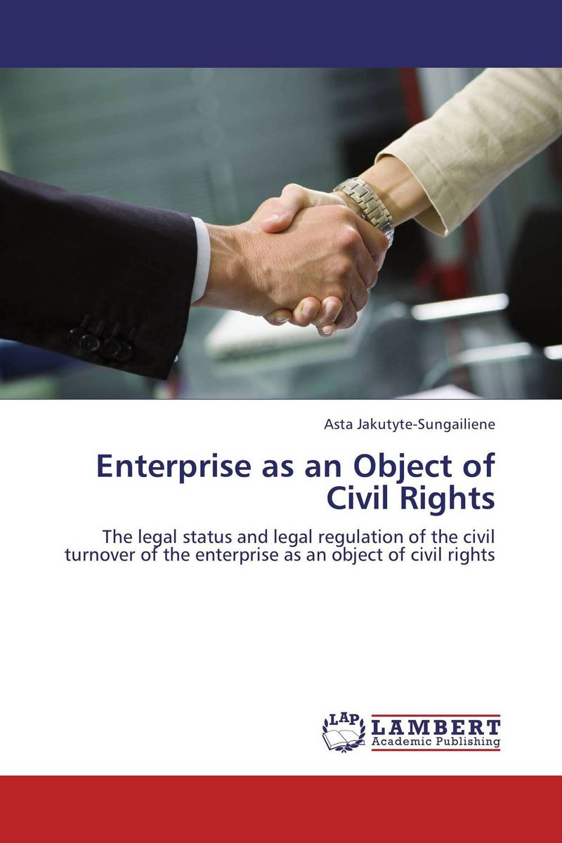 Enterprise as an Object of Civil Rights