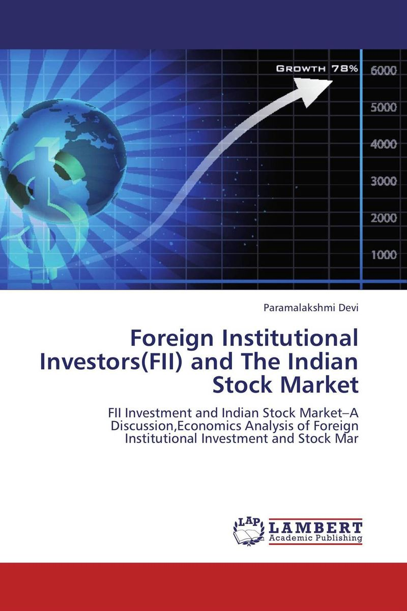Foreign Institutional Investors(FII) and The Indian Stock Market