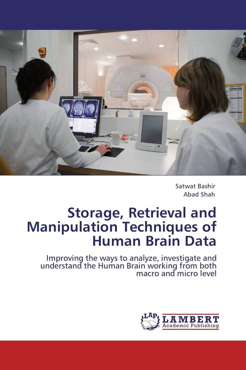 Storage, Retrieval and Manipulation Techniques of Human Brain Data secure data retrieval with token ensuring possession proof