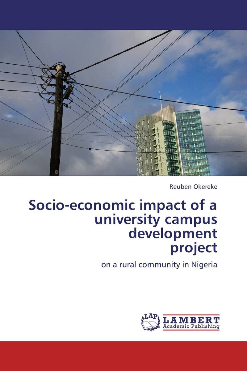 Socio-economic impact of a university campus development  project abhaya kumar naik socio economic impact of industrialisation